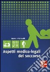 Aspetti medico legali del soccorso