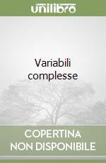 Variabili complesse libro di Spiegel Murray R.