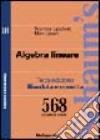 Algebra lineare. 568 problemi risolti
