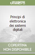 Principi di elettronica dei sistemi digitali libro di Geraci Angelo