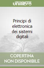 Principi di elettronica dei sistemi digitali libro di Geraci Angelo