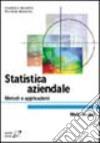 Statistica aziendale. Metodi e applicazioni libro