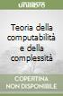 Teoria della computabilità e della complessità libro