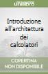 Introduzione all'architettura dei calcolatori libro