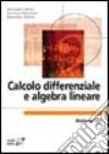 Calcolo differenziale e algebra lineare libro