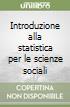Introduzione alla statistica per le scienze sociali libro