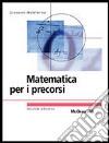 Matematica per i precorsi libro