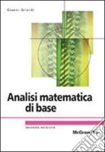 Analisi matematica di base libro di Gilardi Gianni