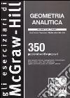 Geometria analitica. 350 problemi svolti e proposti libro