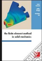 The finite element method in solid mechanics libro