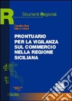 Prontuario per la vigilanza sul commercio nella Regione siciliana