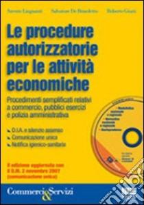 Le procedure autorizzatorie per le attività economiche libro di Linguanti Saverio - De Bendetto Salvatore - Giusti Roberto