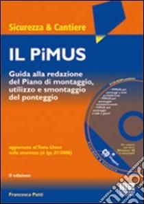 Il PiMUS. Con CD-ROM libro di Patti Francesca
