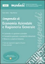 Compendio di economia aziendale e ragioneria generale libro di Iodice Carla - Nonino Olga