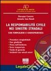La responsabilità civile nei sinistri stradali. Con CD-ROM libro