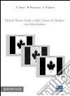 Metodi Monte Carlo e delle Catene di Markov: una introduzione. Con CD-ROM