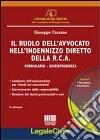 Il ruolo dell'avvocato nell'indennizzo diretto della RCA. Con CD-ROM libro