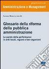 Glossario della riforma della pubblica amministrazione libro