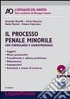 Il processo penale minorile. Con CD-ROM libro