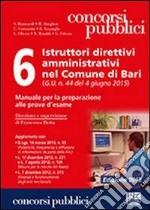 6 istruttori direttivi amministrativi nel Comune di Bari libro