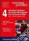 4 Istruttori direttivi di Polizia Municipale nel Comune di Bari libro