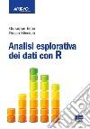 Analisi esplorativa dei dati con R libro