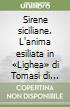 Sirene siciliane. L'anima esiliata in «Lighea» di Tomasi di Lampedusa libro