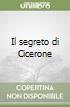 Il segreto di Cicerone libro