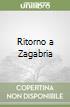Ritorno a Zagabria libro
