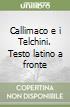 Callimaco e i Telchini. Testo latino a fronte libro
