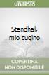 Stendhal, mio cugino libro