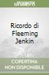 Ricordo di Fleeming Jenkin libro
