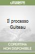 Il processo Guiteau libro