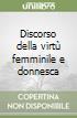 Discorso della virtù femminile e donnesca libro