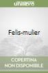 Felis-mulier libro