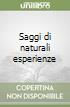 Saggi di naturali esperienze libro
