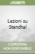 Lezioni su Stendhal