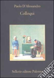 Colloqui libro di D'Alessandro Paolo