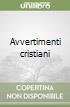 Avvertimenti cristiani libro