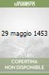 29 maggio 1453 libro
