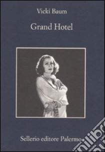 Grand Hotel libro di Baum Vicki