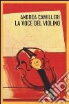 La voce del violino. Le indagini di Montalbano (4)