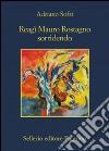 Reag� Mauro Rostagno sorridendo