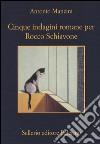 Cinque indagini romane per Rocco Schiavone libro
