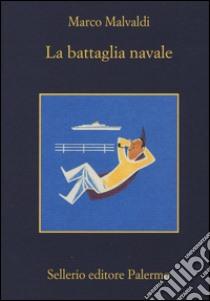 La battaglia navale libro di Malvaldi Marco