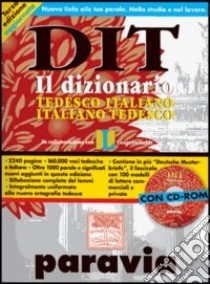 DIT. Dizionario tedesco-italiano, italiano-tedesco. Con CD-ROM libro