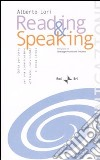 Reading & speaking. Guida per-corso per una comunicazione efficace, convincente e senza stress. Con CD Audio