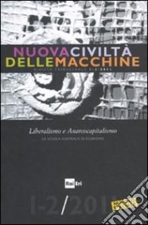Nuova civiltà delle macchine (2011) vol. 1-2 libro