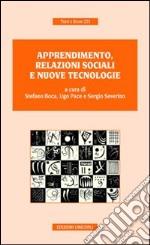 Apprendimento, relazioni sociali e nuove tecnologie
