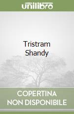Tristram Shandy libro di Sterne Laurence